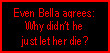 Im with Bella on this one. by AntiBellaSwan