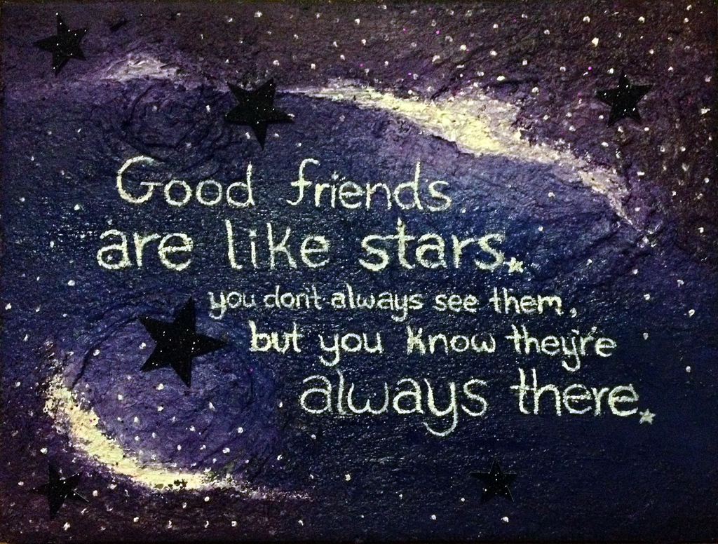 Good Friends Are Like Stars By L-Saf On DeviantArt