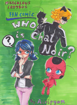 MLB - Fan comic - Who is Chat Noir? - Cover