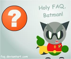 Holy FAQ, Batman by GodsLittleHeathen