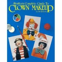 Strutter's Complete Guide to Clown Makeup - Robert by ClownAntics