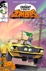 I Thought It Would Be Zombies... #1 Cover