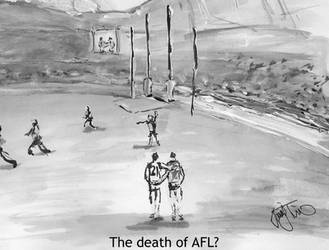 The death of AFL? by Jimwah