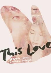 This Love by Faeiii