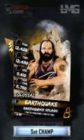 WWE SuperCard Custom Card - EarthQuake