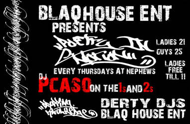 BLAQHOUSE ENT Flyer by If-I-Should-Die