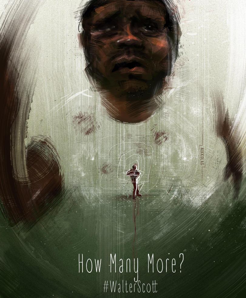 How Many More? Walter Scott by Nikkolas Smith by Nikkolas-Smith