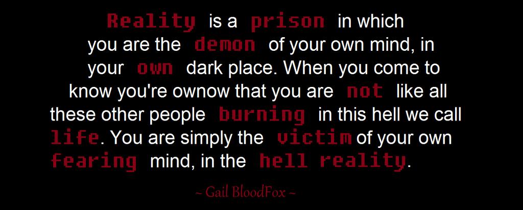 Reality by WhiteBleedingFox
