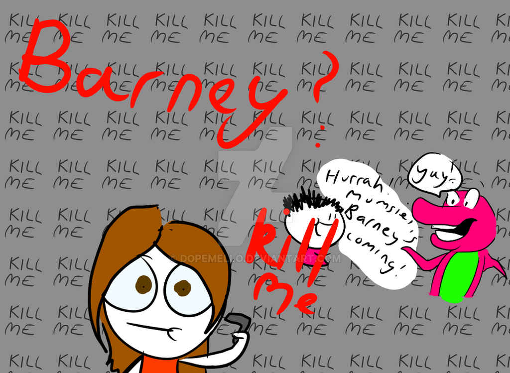 Noooo!!!! BARNEY RETURNS by DOPEMELLO