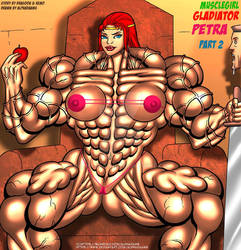 MUSCLEGIRL GLADIATOR PETRA Part 2 Cover by Alphadaawg