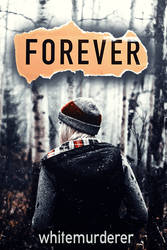 Forever 1 | Wattpad Cover by Alakita