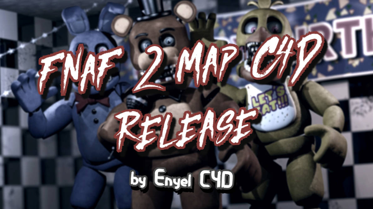 By Photo Congress || Fnaf 2 Map C4d