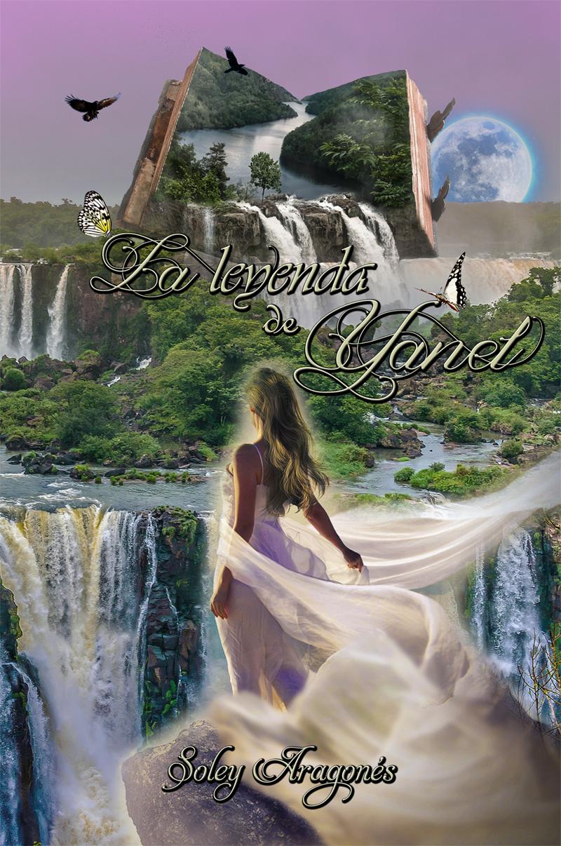 Portada La leyenda de Yanel by SoleyAragones