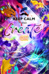 Poster #1 Keep Calm and Create On v.1B