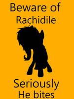 Beware of Rachidile Sign