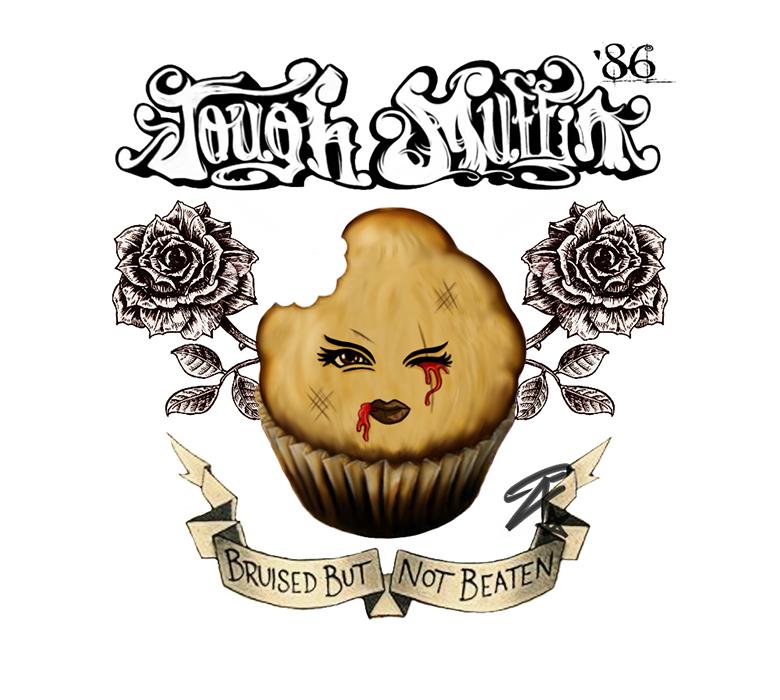 Tough Muffin T-Shirt by AzraelDX