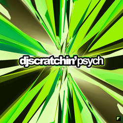 DJ Scratchin' - psych
