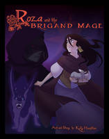 Roza and the Brigand Mage by artkitty