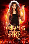 Portraying Fire