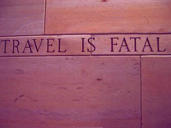 Travel I$ Fatal