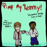 Pimp My Remmy by Scrat-Riker