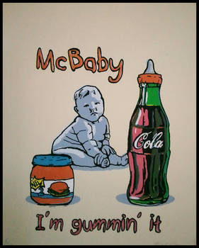 McBaby: I'm gummin' it