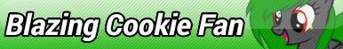 Blazing Cookie Fan Button