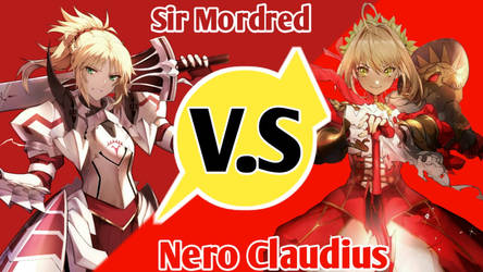Battle Character Mordred VS Nero Claudius by Fathur870