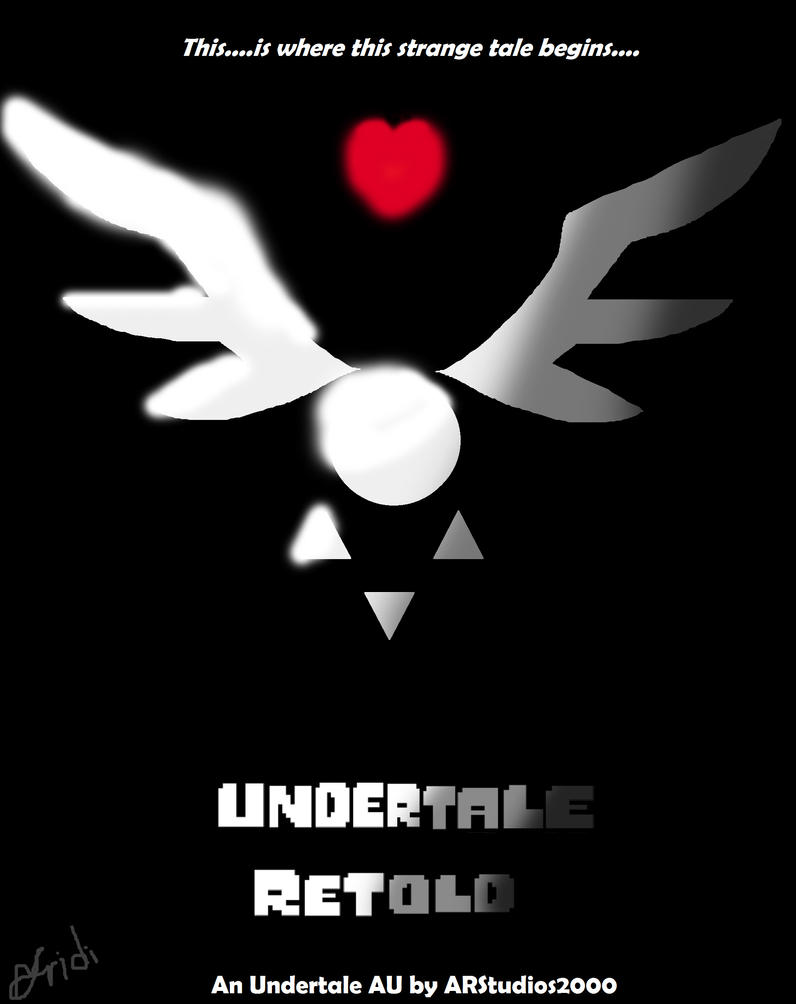 Undertale Retold: Cover Page by arafridi2000