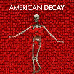 American Decay