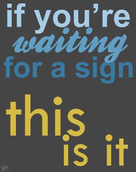 A Sign?