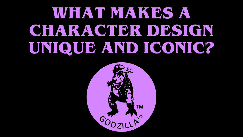 What makes a character design unique GODZILLA [ico by Awesomeness360