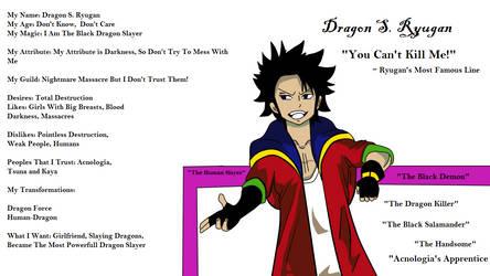 Dragon S. Ryugan - His Own Info by TsunaDeagonOC