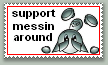 support messin around by StampCollectors