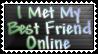 I Met My Best Friend Online by StampCollectors