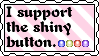 Support the Shiny Button by StampCollectors