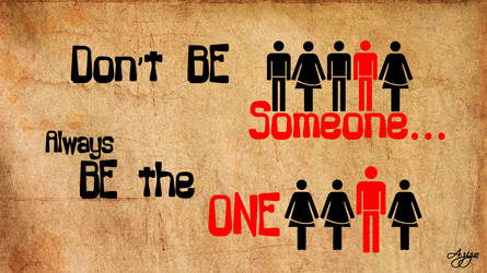always be the one by ideacreative