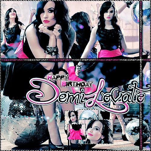 Happy Birthday Demi Lovato by MyDesireForAT
