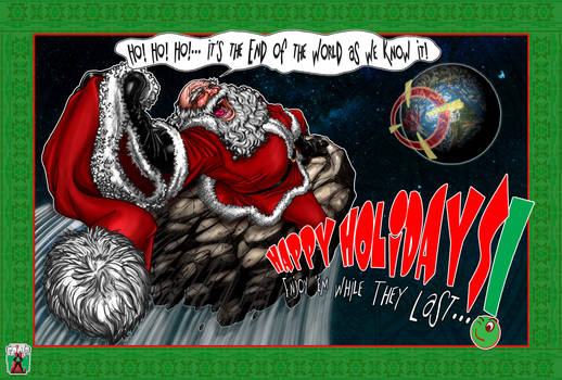 HAPPY HOLIDAYS 2012...goodbye world (again)