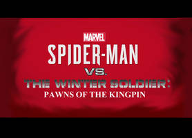 Spiderman Vs. The Winter Soldier: Pawns of Kingpin