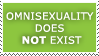 OMNISEXUALITY DOES NOT EXIST by propertyofkat