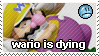 WARIO IS DYING. by propertyofkat