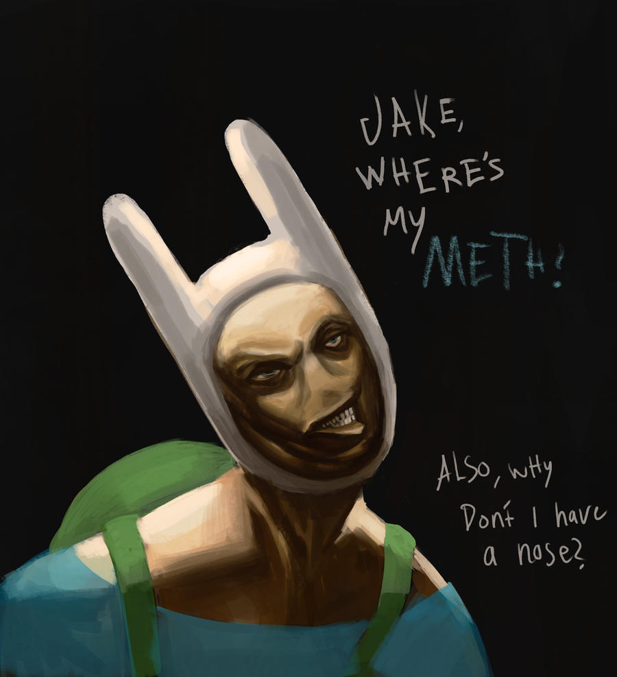 Meth head Finn from Adventure time by TimLiljefors