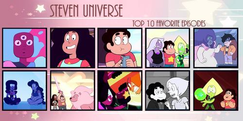 My Top 10 Favorite Episodes of Steven Universe