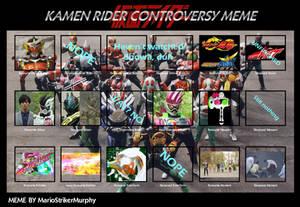 My Kamen Rider Conroversy Meme