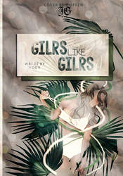 Girl Like Girl by coffzn