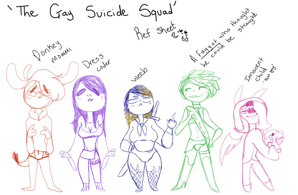 The Gay Suicide Squad :this is just a joke: by Illiterate-Swine