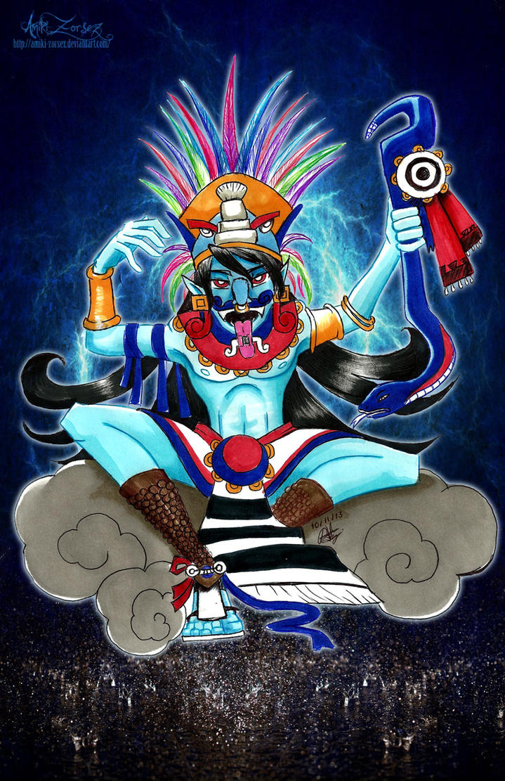 Whats up Tlaloc by Amiki-Zorsez