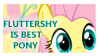 Fluttershy is Best Pony by Madame-Fluttershy