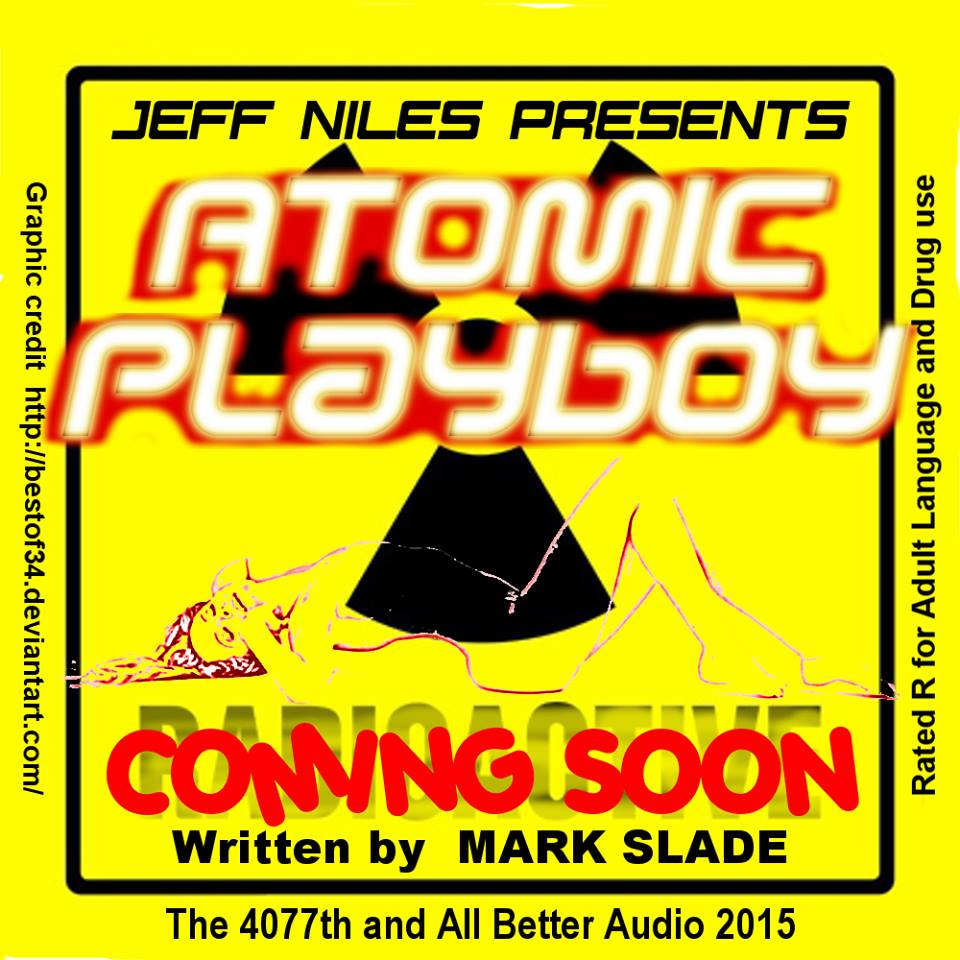 Atomic Playboy Coming Soon 2 by Animalmother16